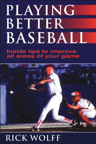 9780873229364: Playing Better Baseball