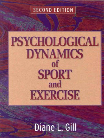 9780873229562: Psychological Dynamics of Sport And Exercise-2nd