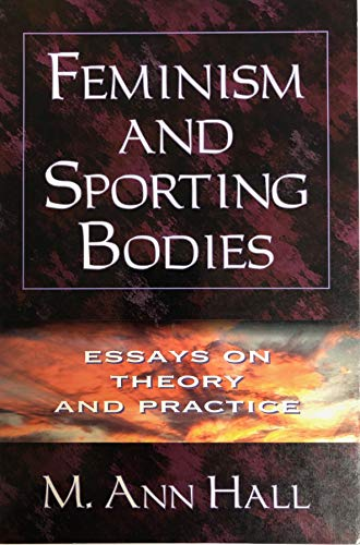 9780873229692: Feminism and Sporting Bodies: Essays on Theory and Practice