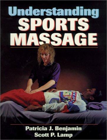 9780873229760: Understanding Sports Massage
