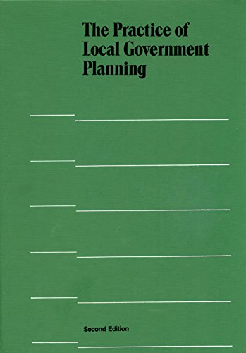9780873260770: The Practice of Local Government Planning (Municipal Management Series)