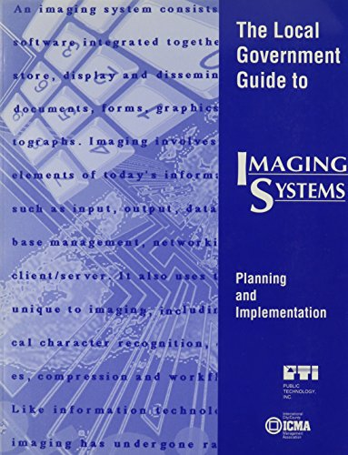 9780873260978: The Local Government Guide to Imaging Systems: Planning and Implementation