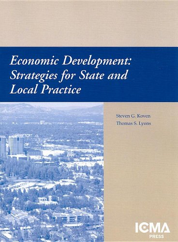 9780873261340: Economic Development: Strategies for State and Local Practice