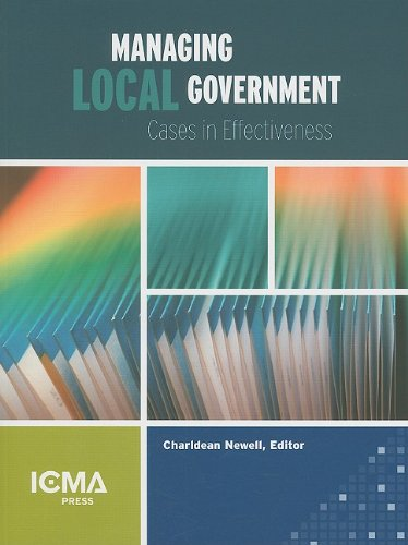 9780873261791: Managing Local Government: Cases in Effectiveness