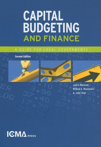 9780873261883: Capital Budgeting and Finance: A Guide for Local Governments