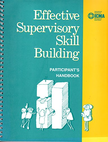 9780873267021: Effective Supervisory skill Building: Participant's Handbook