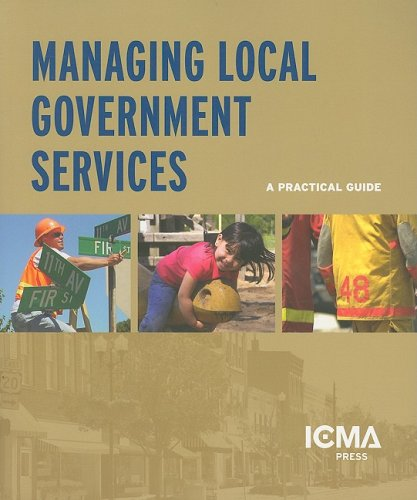 9780873267090: Managing Local Government Services: A Practical Guide