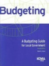 9780873267137: A Budgeting Guide for Local Government (Municipal Management Series)