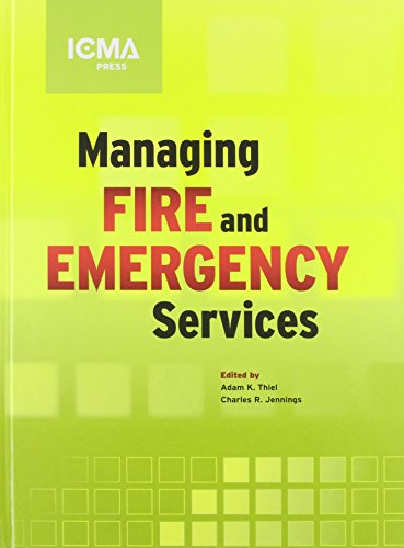 9780873267632: Managing Fire and Emergency Services (Icma Green Book)