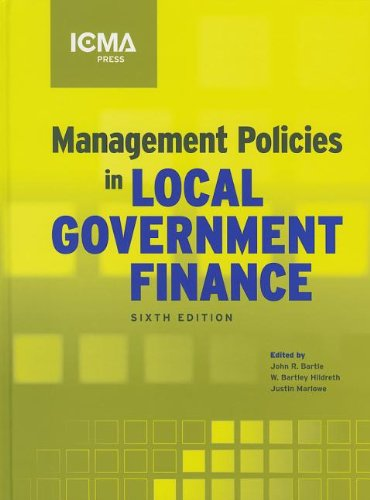 9780873267656: Management Policies in Local Government Finance (MUNICIPAL MANAGEMENT SERIES)