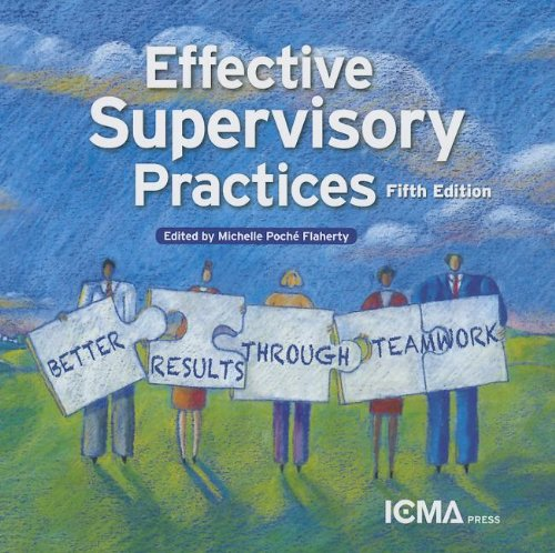9780873267748: Effective Supervisory Practices: Better Results Through Teamwork