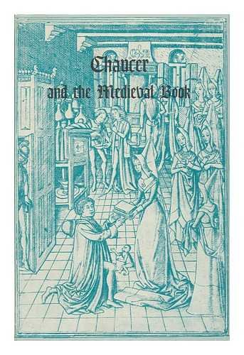 Chaucer and the Medieval Book: Boyd, Beverly