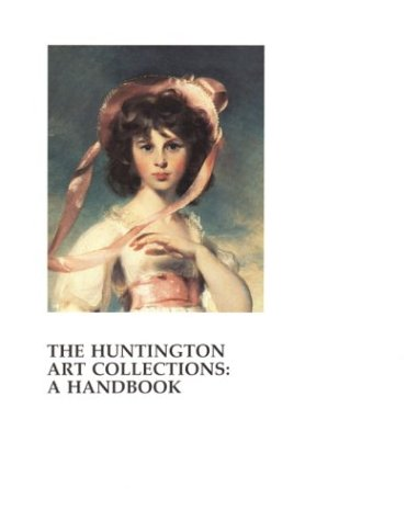 9780873280907: The Huntington Art Collections: A Handbook
