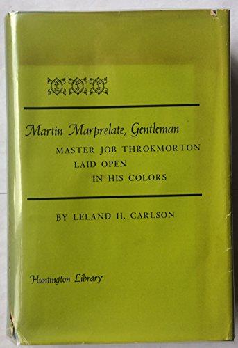 9780873281126: Martin Marprelate, Gentleman: Master Job Throkmorton Laid Open in His Colors