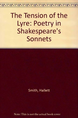 The Tension of the Lyre: Poetry in Shakespeare's Sonnets