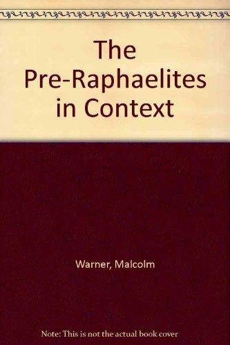 The Pre-Raphaelites in Context: Malcolm Warner, Susan