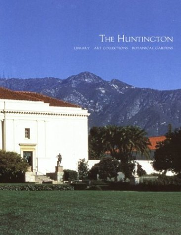 9780873281430: The Huntington Library, Art Collections and Botanical Gardens