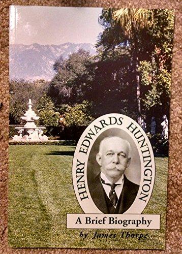 9780873281607: Henry Edwards Huntington: A brief biography
