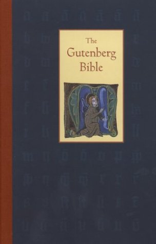 The Gutenberg Bible: Landmark in Learning: James Thorpe