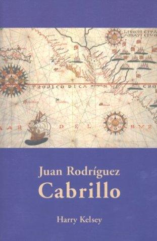 9780873281768: Juan Rodriguez Cabrillo (Huntington Library Classics)