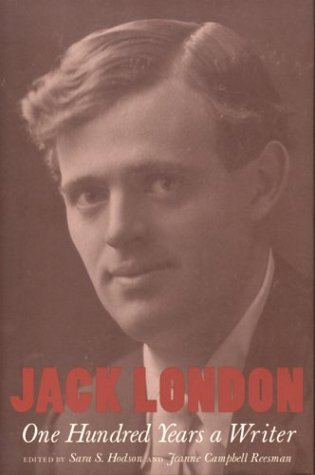 9780873281959: Jack London: One Hundred Years a Writer