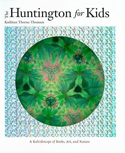 The Huntington for Kids: Kathleen Thorne-Thomsen