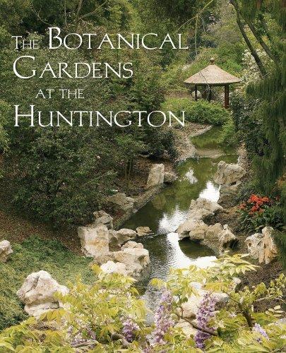 9780873282383: The Botanical Gardens at the Huntington (Huntington Library Garden) (The Huntington Library Garden Series)