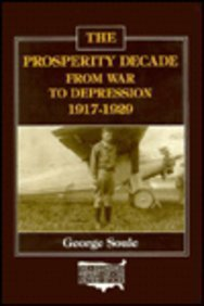 9780873320986: The Prosperity Decade: From War to Depression, 1917-29 (The Economic History of the United States)