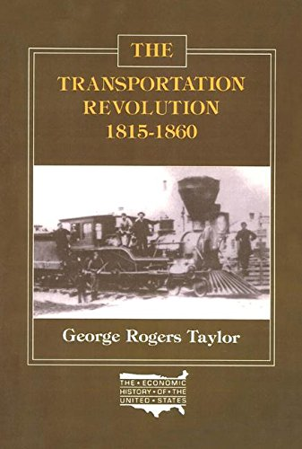 9780873321013: The Transportation Revolution, 1815-60 (Economic History of the United States)