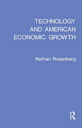 9780873321044: Technology and American Economic Growth