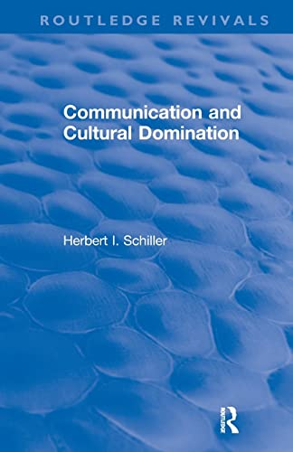 9780873321136: Communication and Cultural Domination