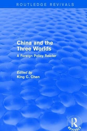 9780873321181: China and the Three Worlds: A Foreign Policy Reader