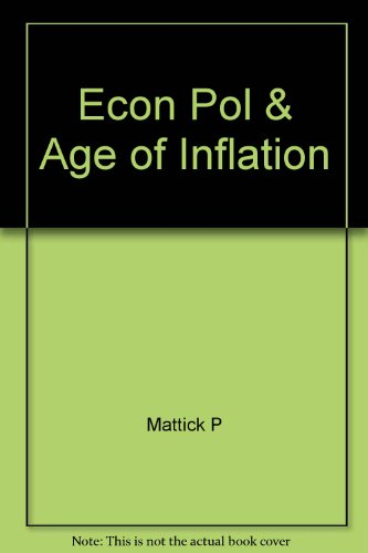 Economics, Politics and the Age of Inflation: Paul Mattick