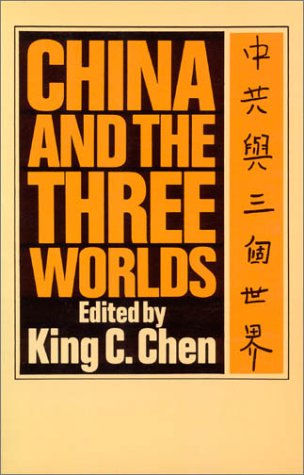 9780873321341: China and the three worlds: A foreign policy reader