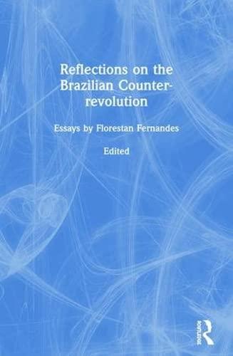 Reflections on the Brazilian Counter-revolution: Fernandes, Florestan, Dean,
