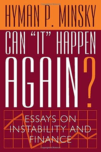 Can It Happen Again?: Essays on Instability and Finance: Minsky, Hyman P.
