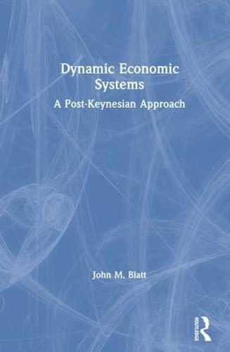 9780873322157: Dynamic Economic Systems: A Post Keynesian Approach