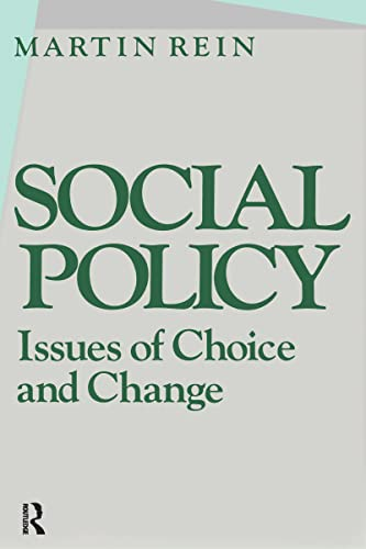 9780873322355: Social Policy: Issues of Choice and Change