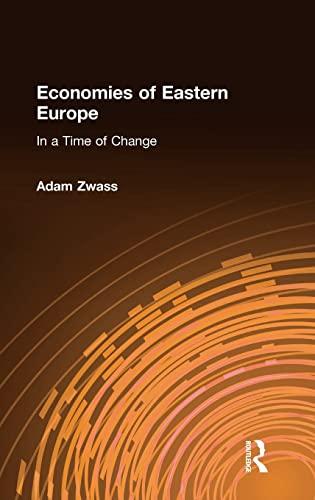 Economies of Eastern Europe in a Time: Zwass, Adam