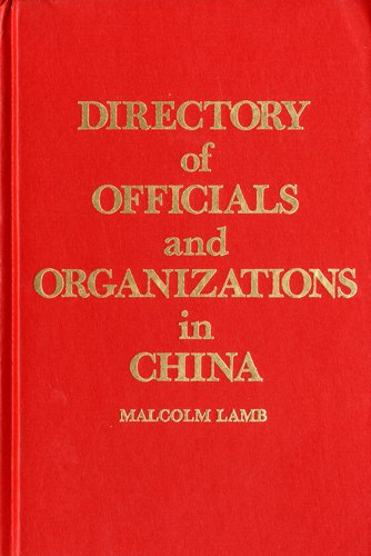9780873322775: Directory of Officials and Organizations in China, 1968-83 (Contemporary China papers)