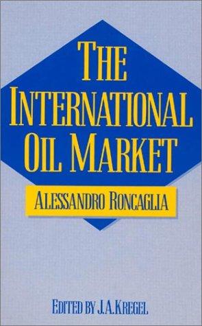 9780873322829: International Oil Market