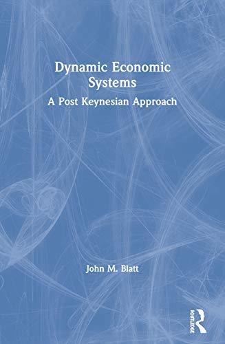 9780873323062: Dynamic Economic Systems: A Post Keynesian Approach