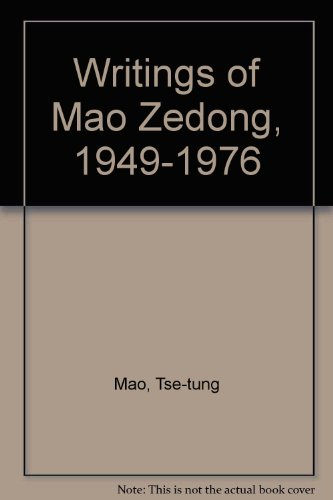 9780873323932: Writings of Mao Zedong, 1949-1976