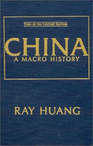 9780873324526: China: A Macro History