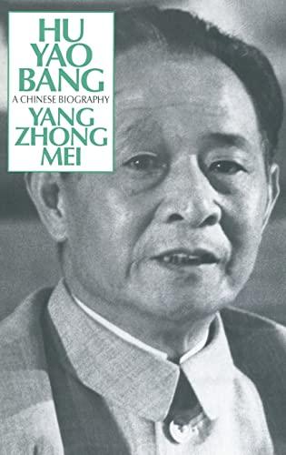9780873324571: Hu Yao-Bang: A Chinese Biography