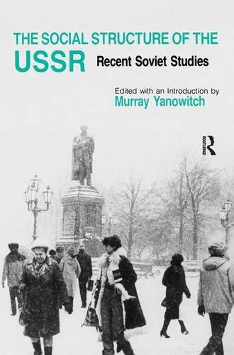 9780873324687: The Social Structure of the USSR: Recent Soviet Studies