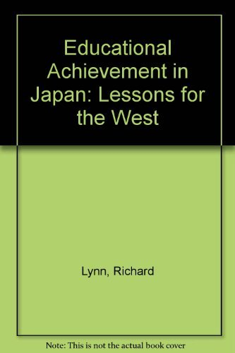 9780873324694: Educational Achievement in Japan: Lessons for the West