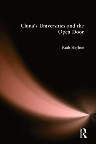 9780873325011: China's Universities and the Open Door