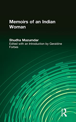 SHUDHA MAZUMDAR: Memoirs of An Indian Woman.: Mazumdar, Shudha. Edited