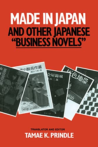 9780873325295: Made in Japan and Other Japanese Business Novels (East Gate Books)